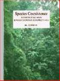 Species Coexistence : Ecological and Evolutionary Perspectives, Tokeshi, M., 0865427445