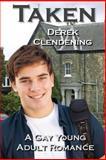 Taken, Derek Clendening, 1500457442
