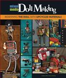 Mixed-Media Doll Making, Linda O'Brien and Opie O'Brien, 1592537448
