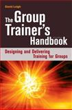 The Group Trainer's Handbook, David Leigh, 0749447443