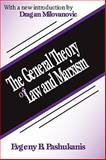 The General Theory of Law and Marxism, Pashukanis, Evgeny B., 0765807440