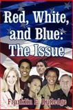 Red White and Blue, Franklin E. Rutledge, 1425997449