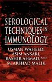 Serological Techniques in Immunology, Usman Waheed, 1462697445