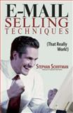 E-mail Selling Techniques, Stephan Schiffman, 1593377444