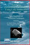 Tracking Environmental Change Using Lake Sediments Vol. 5 : Data Handling and Numerical Techniques, , 9400727445