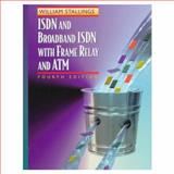 ISDN and Broadband ISDN with Frame Relay and ATM, Stallings, William, 0139737448