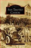 San Timoteo Canyon, Kenneth M. Holtzclaw and Peggy Christian, 0738547441