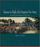 Heaven Is High, the Emperor Far Away : Merchants and Mandarins in Old Canton, Garrett, Valery M., 0195927443
