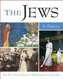 The Jews : A History- (Value Pack W/MySearchLab), Efron and Efron, John, 0205677444