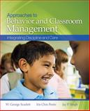 Approaches to Behavior and Classroom Management : Integrating Discipline and Care, Singh, Jay P. and Ponte, Iris Chin, 1412937442