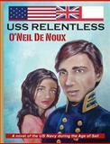 Uss Relentless, O'Neil De Noux, 1490917446