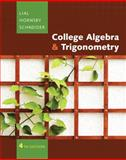 College Algebra and Trigonometry, Lial, Margaret L. and Hornsby, John, 0321497449