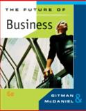 Future of Business, Gitman, Lawrence J. and McDaniel, Carl, 0324537441