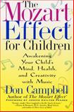 The Mozart Effect for Children, Don Campbell, 0380807440