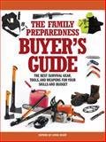 The Family Preparedness Buyer's Guide, Living Ready Living Ready Magazine Editors, 1440337446