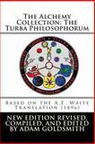 The Alchemy Collection: the Turba Philosophorum, Adam Goldsmith, 1468087444