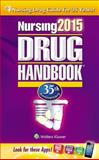 Nursing 2015 Drug Handbook, Lippincott Williams and Wilkins Staff, 1469837447