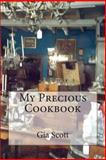 My Precious Cookbook, Gia Scott, 1493727443