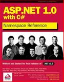 ASP. NET 1.0 Namespace Reference with C#, Kalani, Amit and Gerding, Dave, 1861007442
