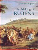 The Making of Rubens, Alpers, Svetlana, 0300067445