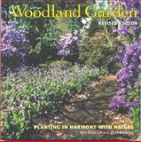 The Woodland Garden, R. Roy Forster and Alex M. Downie, 1552977447