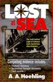 Lost at Sea, A. A. Hoehling, 1558537449