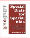 Special Diets for Special Kids, Lisa Lewis, 1885477449