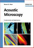 Acoustic Microscopy : Fundamentals and Applications, Maev, Roman Gr., 3527407448