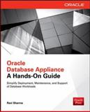 Oracle Database Appliance : A Hands-On Guide, Sharma, Ravi, 0071827447