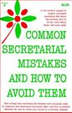 Common Secretarial Mistakes and How to Avoid Them, Prentice-Hall Staff, 0131527444