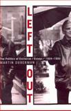 Left Out, Martin B. Duberman, 0465017444