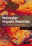 Molecular Organic Materials : From Molecules to Crystalline Solids, Fraxedas, Jordi, 0521067448