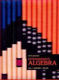 Intermediate Algebra, Miller, Charles D. and Lial, Margaret L., 0673467449