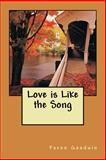 Love Is Like the Song, Pavon Goodwin, 1492957445