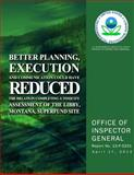 Better Planning, Execution and Communication Could Have Reduced the Delays in Completing a Toxicity Assessment of the Libby, Montana, Superfund Site, U. S. Environmental Agency, 1500627445