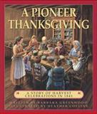 A Pioneer Thanksgiving, Barbara Greenwood, 1550747444