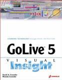 GoLive 5 Visual Insight, Crowder, David A. and Crowder, Rhonda, 1576107442
