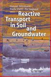 Reactive Transport in Soil and Groundwater : Processes and Models, , 3540267441