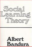 Social Learning Theory, Bandura, Albert, 0138167443
