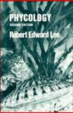 Phycology, Lee, Robert E., 0521367441