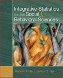 Integrative Statistics for the Social and Behavioral Sciences, Ha, James C. and Ha, Renee R., 141298744X
