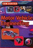 Motor Vehicle Engineering 9781861527448