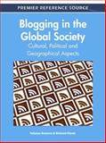 Blogging in the Global Society : Cultural, Political and Geographical Aspects, Tatyana Dumova, 1609607449