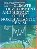 Climate Development and History of the North Atlantic Realm, , 3642077447