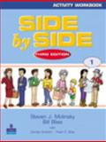 Side by Side Activity Workbook, Book 1, Molinsky, Steven J. and Bliss, Bill, 0130267457