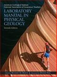 Laboratory Manual in Physical Geology, American Geological Institute Staff and Tasa, Dennis, 0131497456