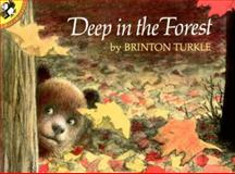 Deep in the Forest, Brinton Turkle, 0140547452
