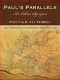Paul's Parallels : An Echoes Synopsis, Terrell, Patricia Elyse, 0567027457