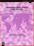 Liberalising Labour Mobility under the GATS, Alan Winters and Terrie Walmsley, 0850927455
