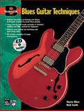 Basic Blues Guitar Techniques, Wayne Riker and M. Smith, 0882847457